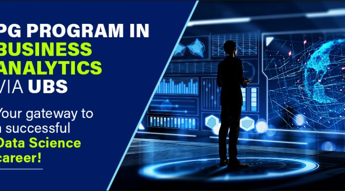 Why a PG Program in Business Analytics via UBS can Accelerate your Data Science Career?